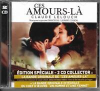 2 CD CLAUDE LELOUCH EDIT. SPÉCIALE CES AMOURS LA + UN HOMME ET UNE FEMME NEUF
