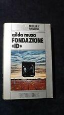 Gilda Musa: Fondazione ID Editrice Nord, 1981