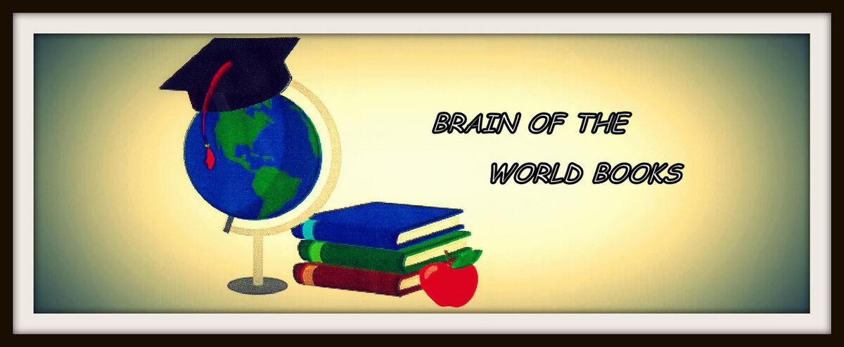 BRAIN OF THE WORLD BOOKS