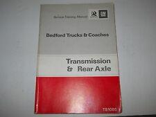1973 GM BEDFORD TRUCKS & COACHES TRANSMISSION & REAR AXLE TRAINING MANUAL