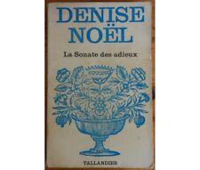 Denise Noël - La Sonate des adieux - Coll Floralies n°384 - Denise Noël - Collec