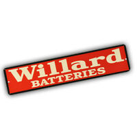 Willard Batteries Old  Sign Design 4x18 in Reproduction Aluminum Street Sign