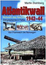 Atlantikwall 1942–44, Band II von Frank-Martin Stahlberg (2012, Gebundene Ausgabe)