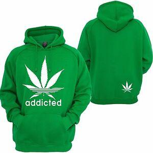 Addicted Hoodie 420 Marijuana Leaf Weed Dope Cannabis Kush Hooded Sweatshirt