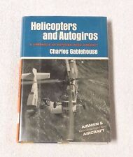 HELICOPTERS AND AUTOGIROS Rotating Wing Aircraft CHARLES GABLEHOUSE HBDJ 1967
