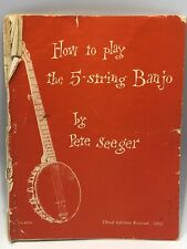 How To Play The 5-String Banjo Pete Seeger Third Edition 1962 Missing Last Page