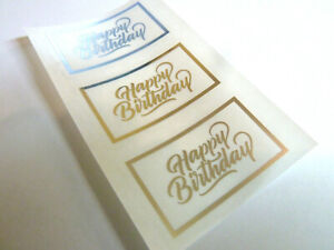 Happy Birthday Stickers Silver on Clear Labels Cards Envelopes Craft HBSFOIL2
