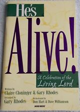 Cloninger He's Alive Celebration Living Lord Choir Piano Unmarked
