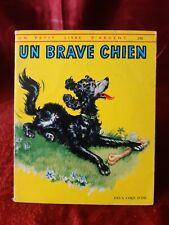 Un Petit Livre D'Argent - 265 - Un Brave Chien - 1968 -