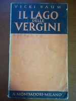 Il lago delle vergini - Vicki Baum - Mondadori - 1937 - M