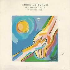 "CHRIS DE BURGH ‎"" THE SIMPLE TRUTH(A Child Is Born) -THE SPIRIT OF MAN"" 7"""