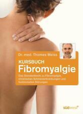 Kursbuch Fibromyalgie - Thomas Weiss - 9783517084398 PORTOFREI
