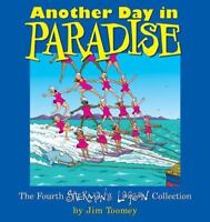 Another Day in Paradise: The Fourth Sherman's Lagoon Collection: By Toomey, Jim
