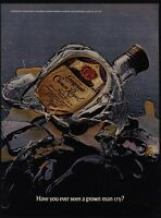 1977 CROWN ROYAL Whisky - Ever Seen A Grown Man Cry? Broken Bottle - VINTAGE AD