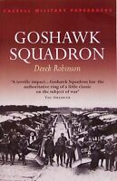 Cassell Military Paperbacks Goshawk Squadron by Derek Robinson (2001, Paperback)