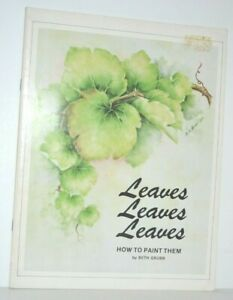 Leaves Leaves Leaves How To Paint Them SIGNED AUTOGRAPH Artist Beth Grubb 1979