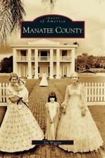 Manatee County (Hardback or Cased Book)