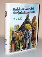 Kahl am Main im Wandel der Jahrhunderte 1282-1982