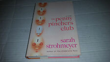 The Penny Pinchers Club by Sarah Strohmeyer (2009, Hardcover) FIRST PRINT NEW