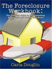 The Foreclosure Workbook