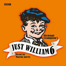 Just William: No. 6 (BBC Radio Collection) by Crompton, Richmal | Audio CD Book