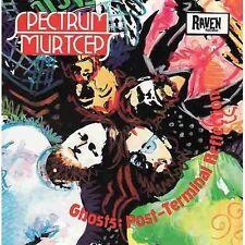 SPECTRUM/MURTCEPS Ghosts Post-Terminal CD BRAND NEW Raven Records
