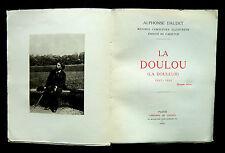 Alphonse DAUDET- LA DOULOU (douleur) LE TRESOR D'ARLATAN-Libr.de France 1930