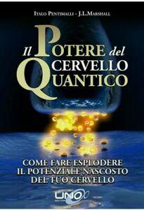 Italo Pentimalli,J.L.Marshall - Il Potere del Cervello Quantico