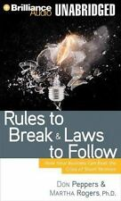Rules to Break and Laws to Follow : How Your Business Can Beat the Crisis -New