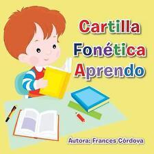Cartilla Fonetica Aprendo by Frances Cordova (2013, Paperback)