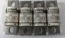 Edison Semiconductor Fuse E25S 200 (Lot of 4)