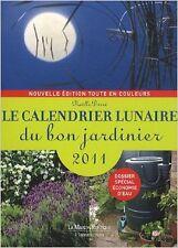 Noëlle Derré - Le calendrier lunaire du bon jardinier 2011 - 1978 - Broché