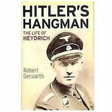 Hitler's Hangman: The Life of Heydrich, Gerwarth, Robert, Acceptable Book