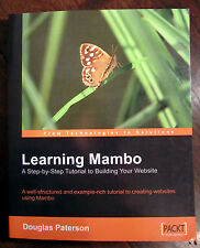 Learning Mambo: A Step-by-step Tutorial to Building Your Website 9781904811626