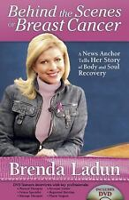 Behind the Scenes of Breast Cancer: A News Anchor Tells Her Story of Body and