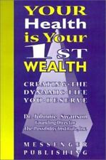 Your Health Is Your 1st Wealth-ExLibrary