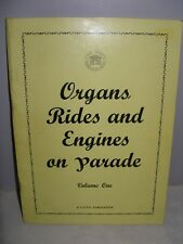 Organs Rides and Engines on Parade - Volume 1