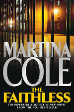 The Faithless, Martina Cole, New