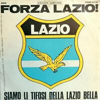 """FORZA LAZIO 7"""" EDIZIONE SPECIALE CORO SEMPRE BIANCOCELESTI SS LAZIO 1973-1974"""