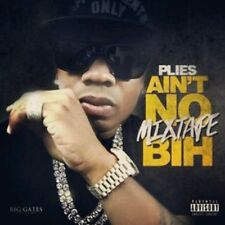 "PLIES ""AINT NO MIXTAPE BIH""  OFFICIAL MIX CD. SUMMER 2015.. HOT!!!"