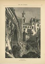 ANTIQUE RIALO BRIDGE VENICE CANAL ITALY GONDOLO BOAT PADDLE SCENIC OLD ART PRINT