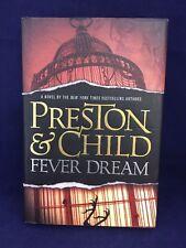 Fever Dream, Preston & Child, Hardback w/ Dust Jacket