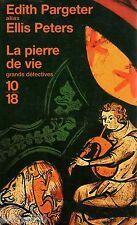 La pierre de vie // Edith PARGETER - Ellis PETERS // Grands détectives // 10-18