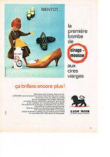 PUBLICITE ADVERTISING  1960   LION  NOIR  cirage mousse