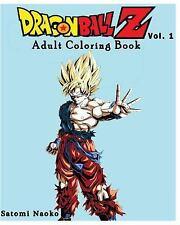 Dragon Ball Z : Coloring Book : Series (Vol. 1) : Coloring Book by Satomi...