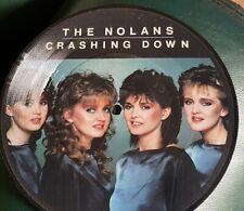 "THE NOLANS 7"" CRASHING DOWN PICTURE DISC"
