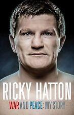 Ricky Hatton Autobiografía - War And Peace - My Historia - Inglés Boxer Libro