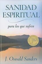 Sanidad espiritual para los que sufren: A Sufficient Grace (Spanish Edition)