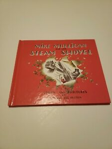 Mike Mulligan and His Steam Shovel by Burton, Virginia Lee 2010 edition book