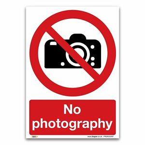 No photography Sign - 1mm Rigid Plastic Sign - Prohibition Safety Information